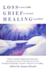 Loss, Grief and Healing